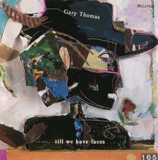 Gary Thomas  till we have faces.jpg